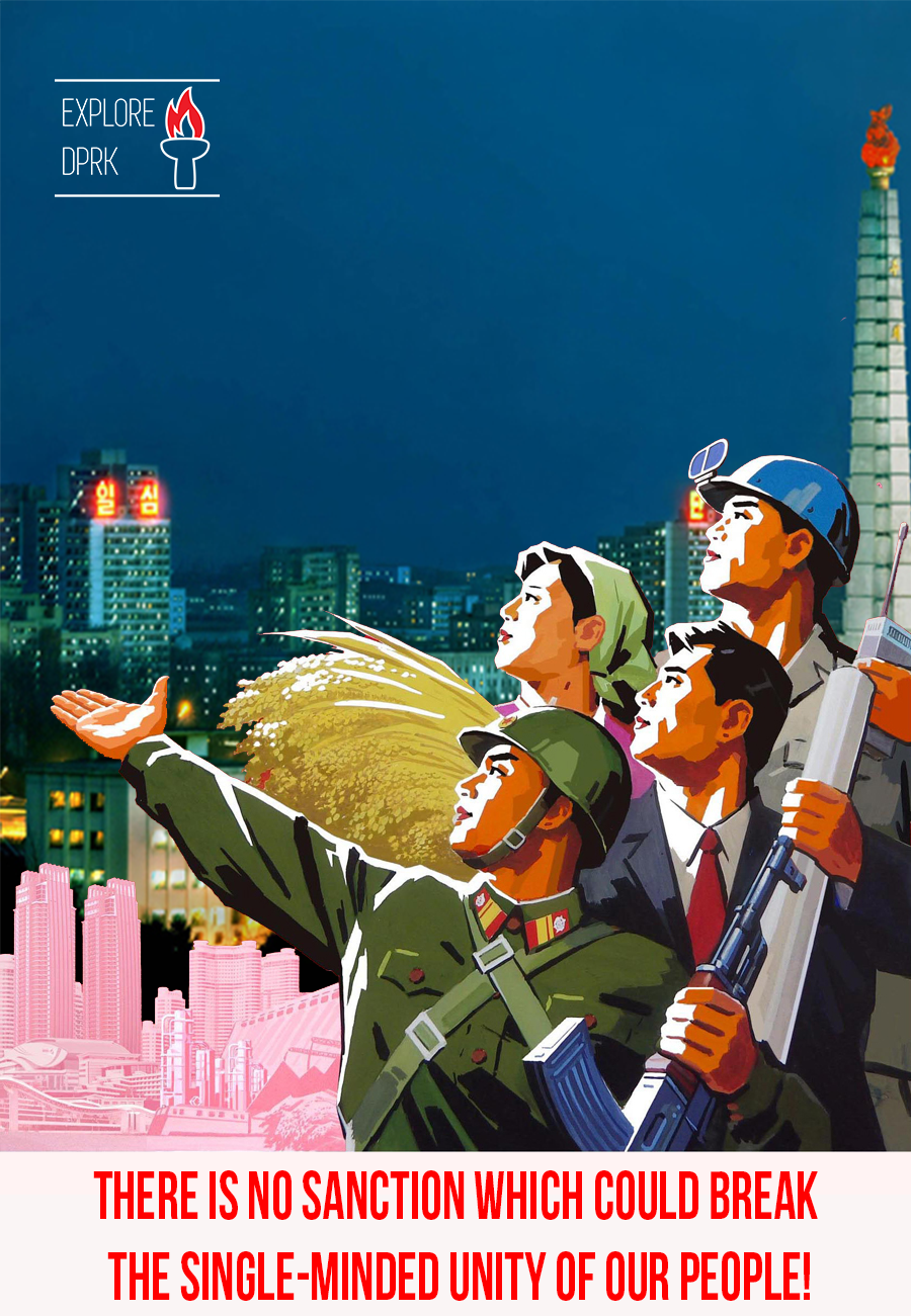 "Explore DPRK poster in English: ""There's No Sanction Which Could Break The Single Minded Unity of Our People!"""