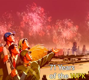 """Our Poster """"71 Years of the WPK"""""""
